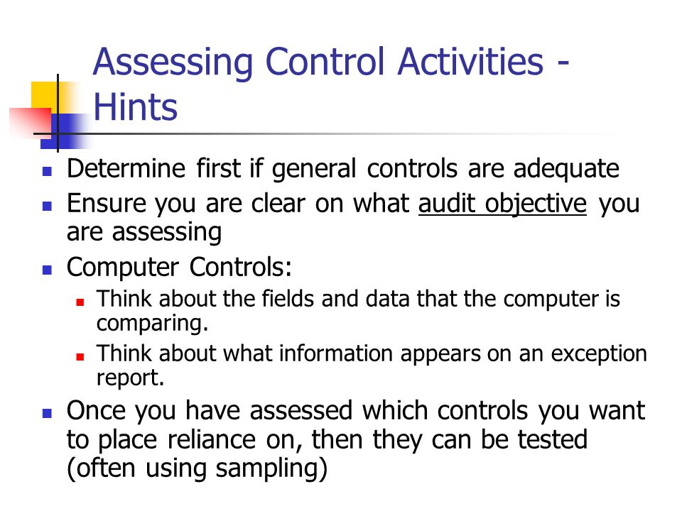 Assessing Control Activities - Hints