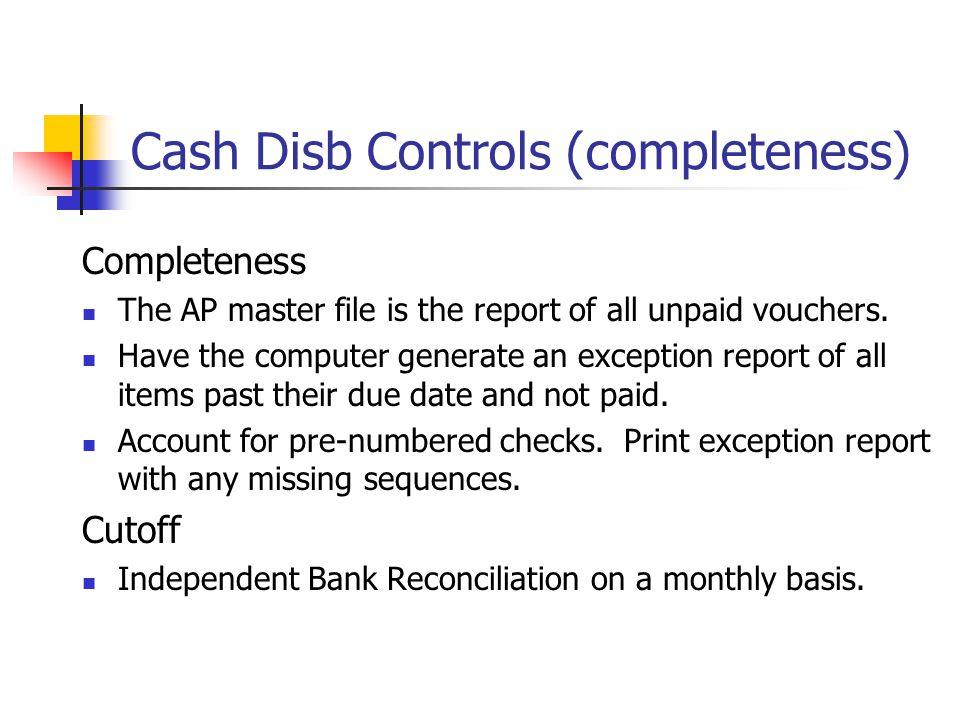 Cash Disb Controls (completeness)