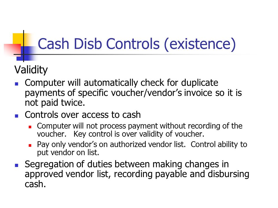 Cash Disb Controls (existence)