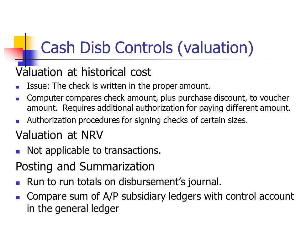 Cash Disb Controls (valuation)