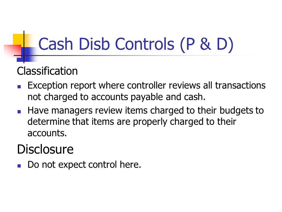 Cash Disb Controls (P & D)