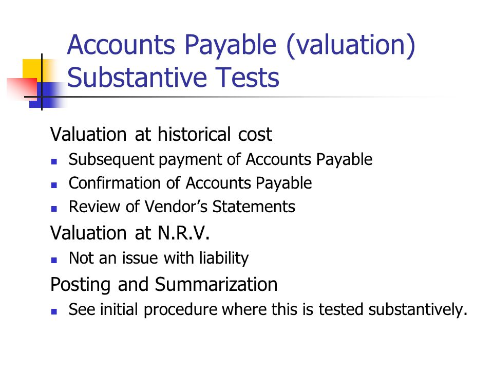 Accounts Payable (valuation) Substantive Tests