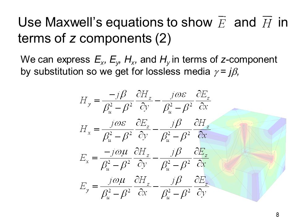 Use Maxwell's equations to show and in terms of z components (2)