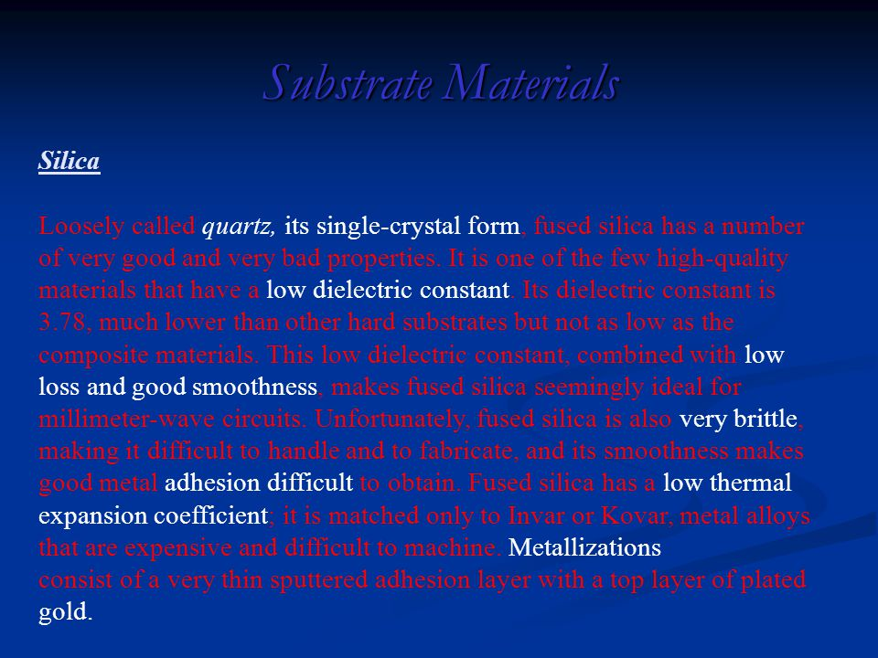 Substrate Materials Silica
