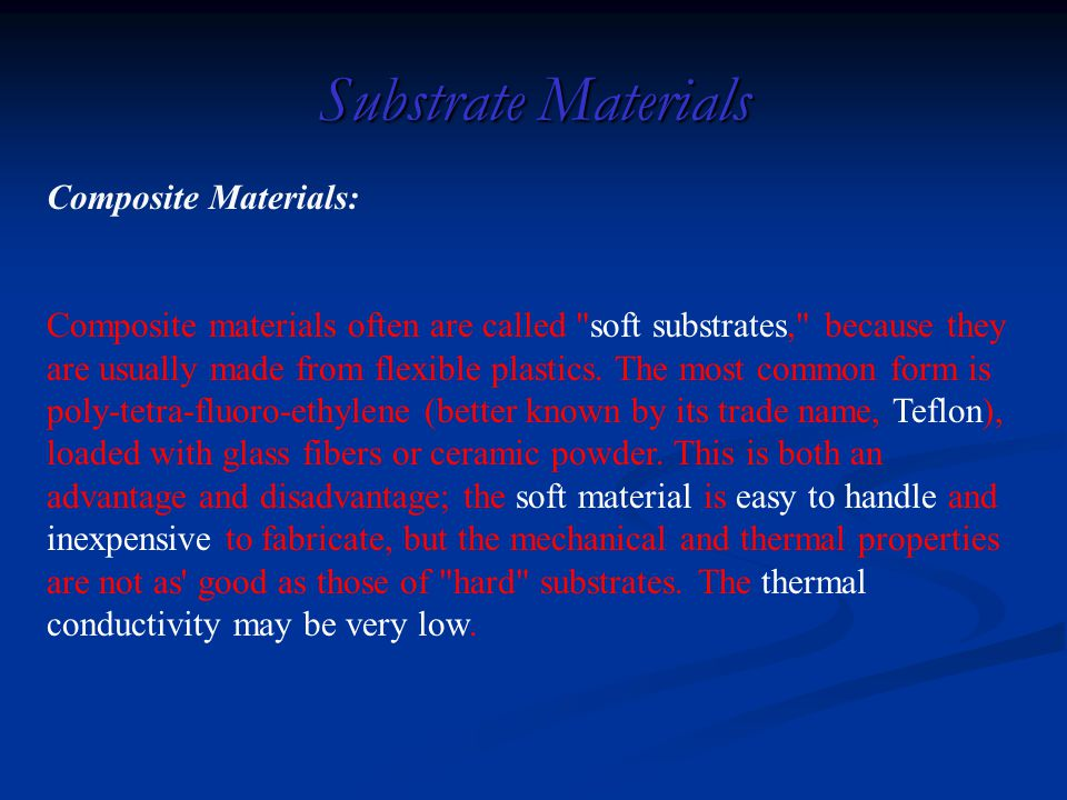 Substrate Materials Composite Materials: