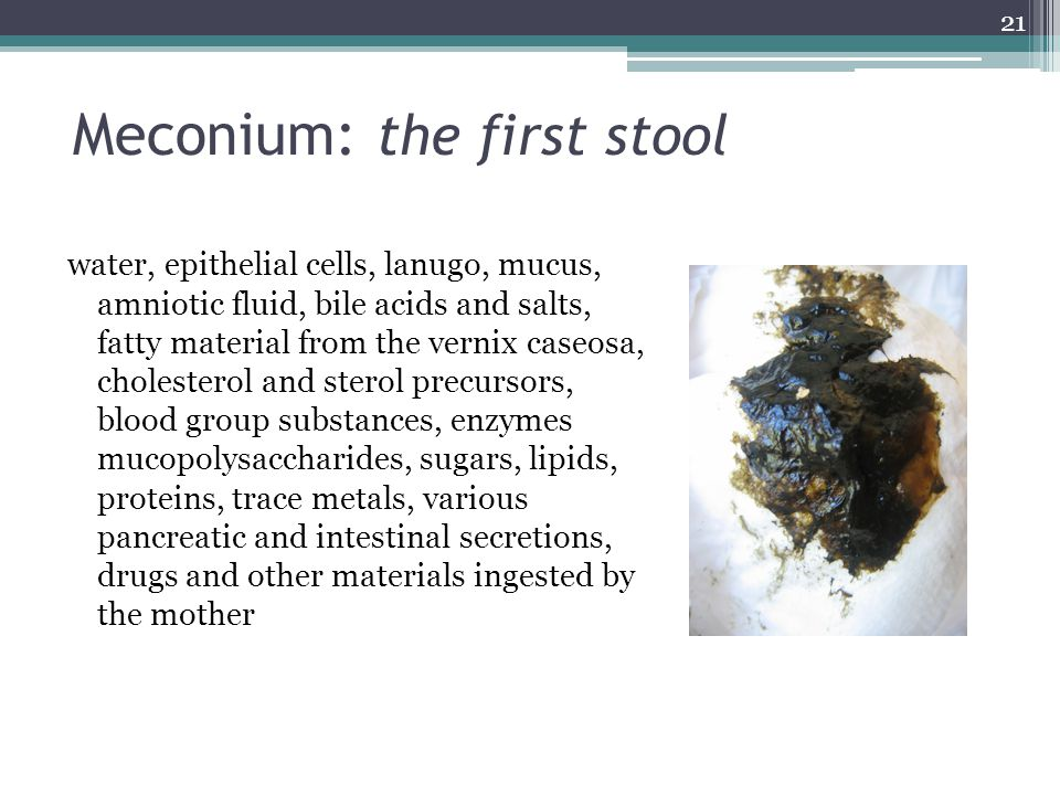 Meconium: the first stool