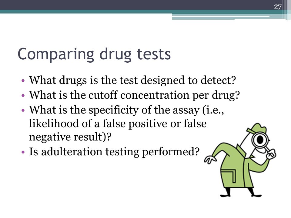 Comparing drug tests What drugs is the test designed to detect