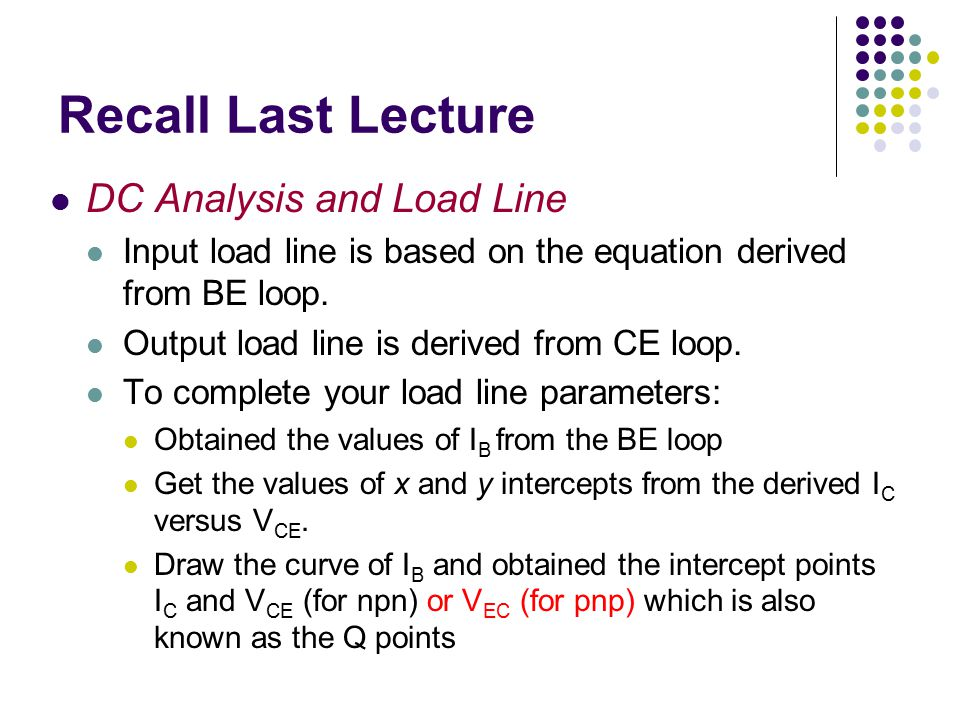 Recall Last Lecture DC Analysis and Load Line