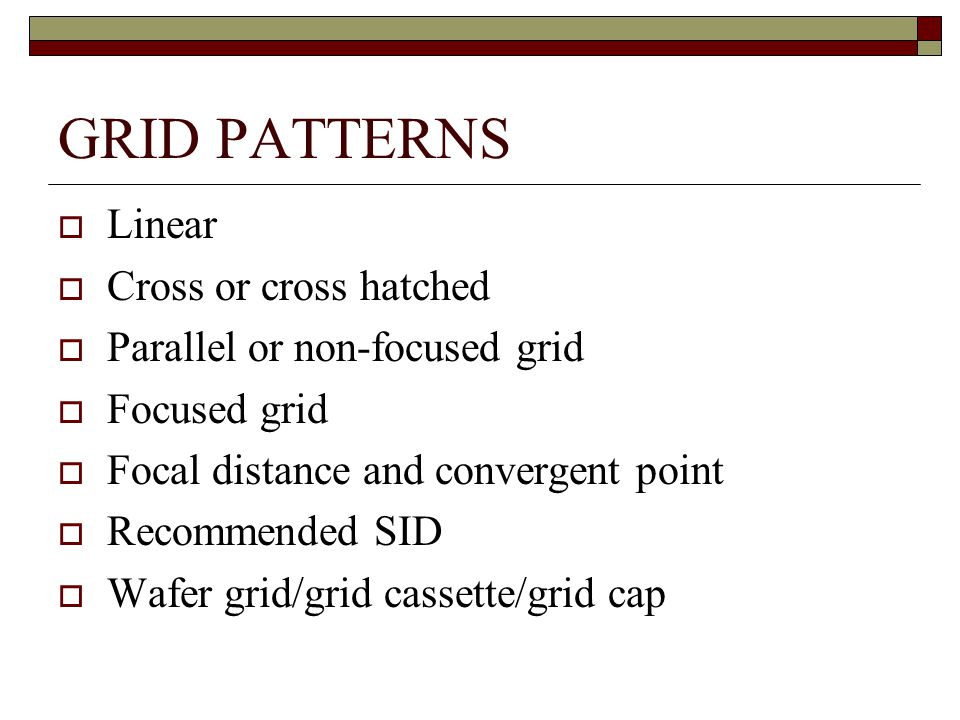 GRID PATTERNS Linear Cross or cross hatched