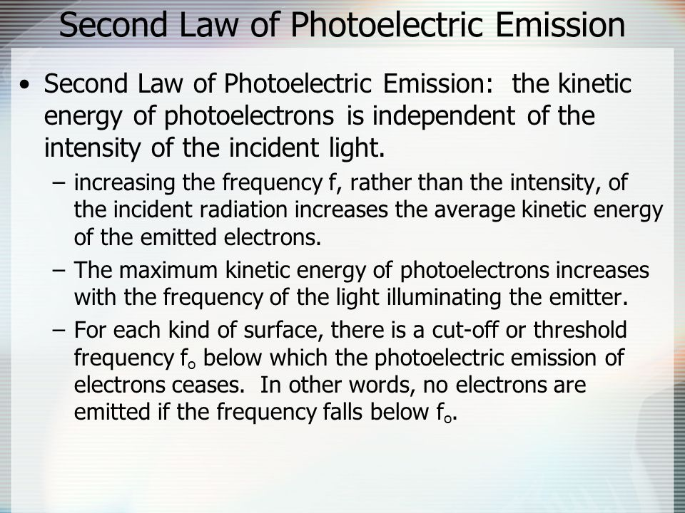 Second Law of Photoelectric Emission