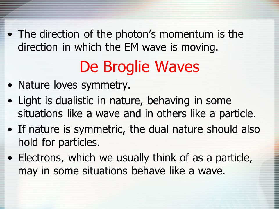 The direction of the photon's momentum is the direction in which the EM wave is moving.
