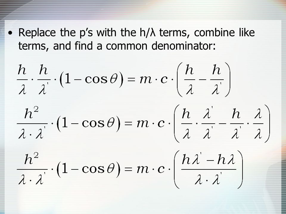 Replace the p's with the h/λ terms, combine like terms, and find a common denominator: