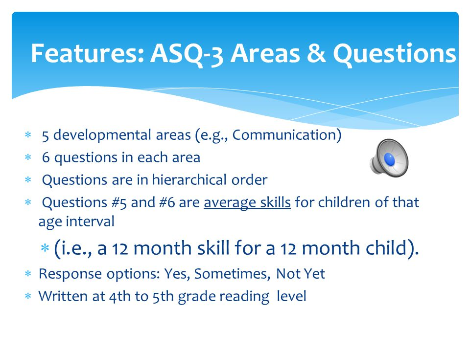 Features: ASQ-3 Areas & Questions