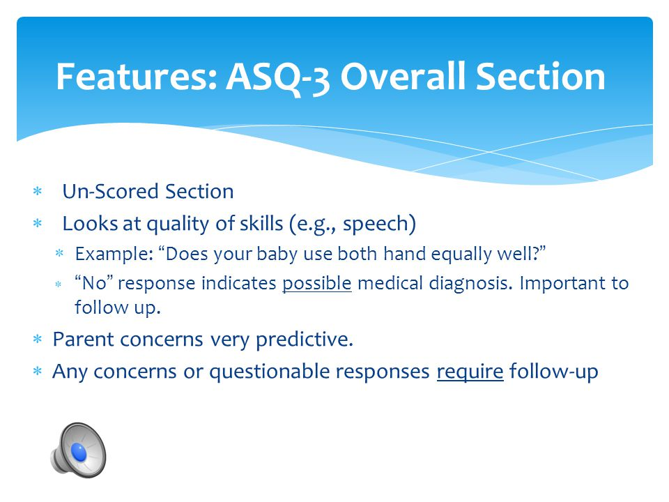 Features: ASQ-3 Overall Section