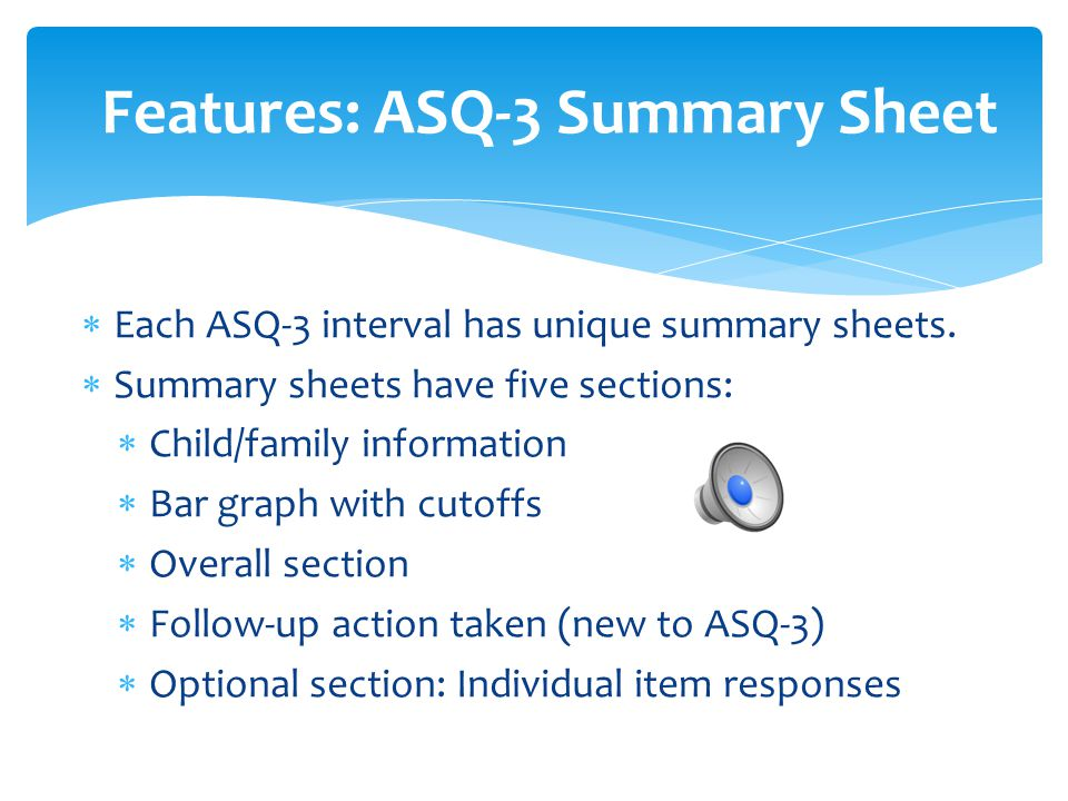 Features: ASQ-3 Summary Sheet