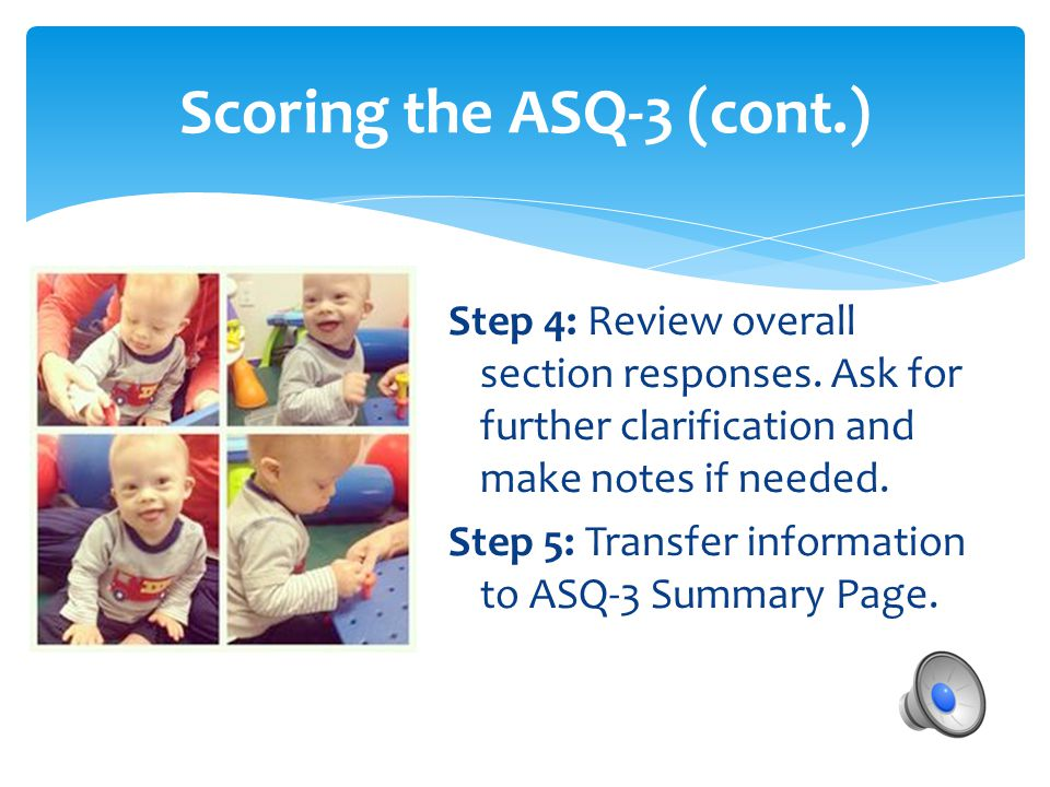 Scoring the ASQ-3 (cont.)