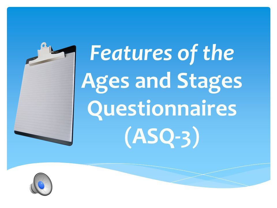 Features of the Ages and Stages Questionnaires (ASQ-3)