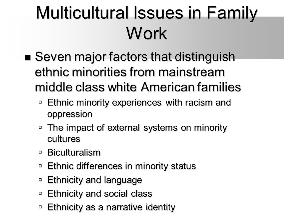 Multicultural Issues in Family Work