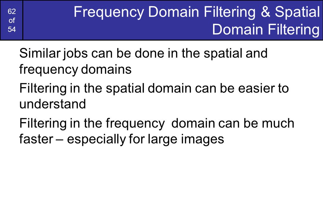 Frequency Domain Filtering & Spatial Domain Filtering