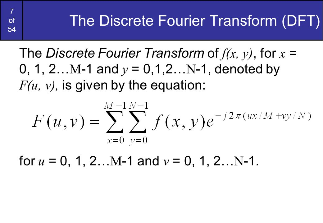 The Discrete Fourier Transform (DFT)