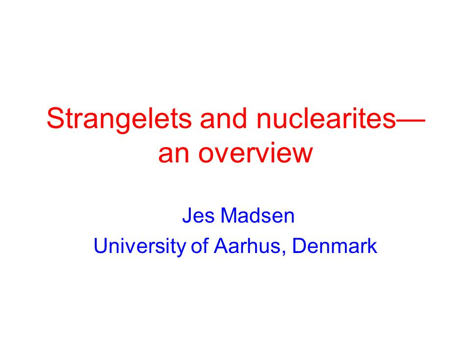Strangelets and nuclearites—an overview
