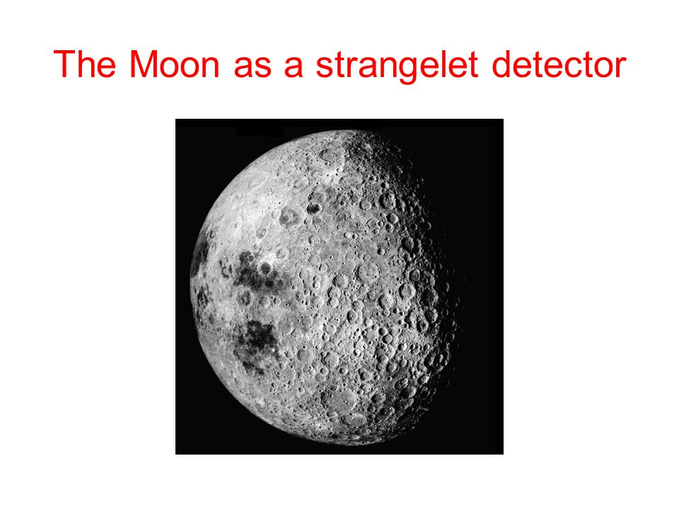 The Moon as a strangelet detector