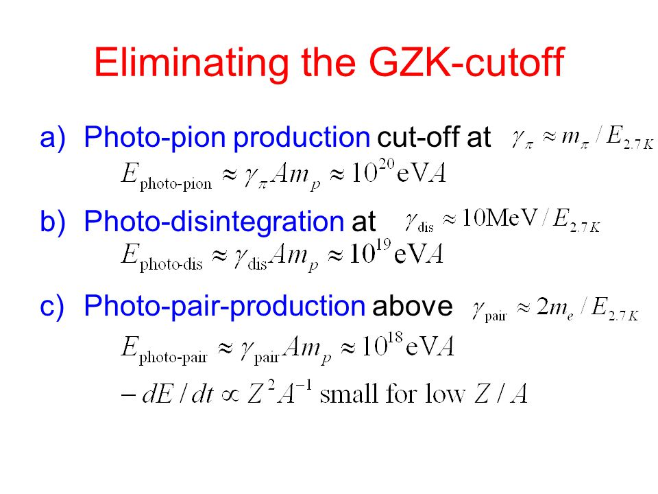 Eliminating the GZK-cutoff