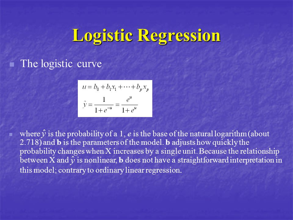 Logistic Regression The logistic curve