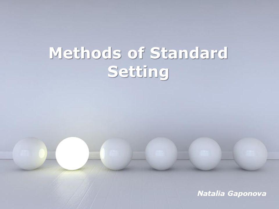 Methods of Standard Setting