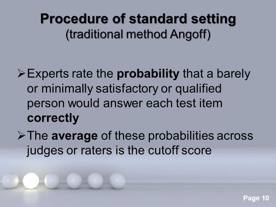 Procedure of standard setting (traditional method Angoff)