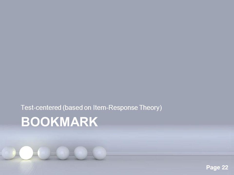 Test-centered (based on Item-Response Theory)