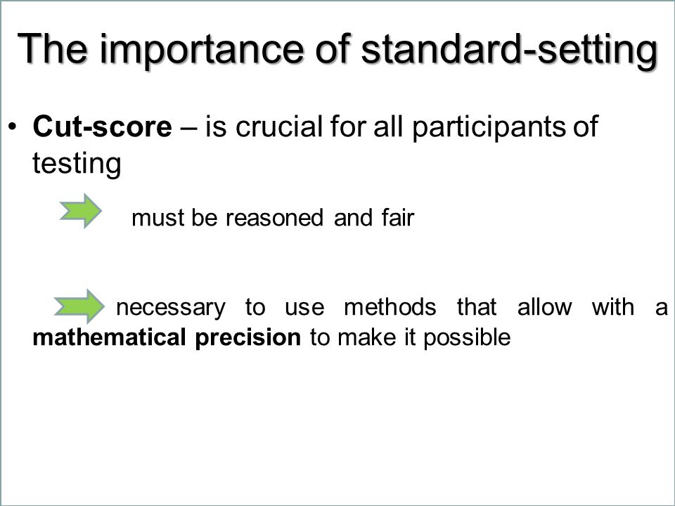 The importance of standard-setting
