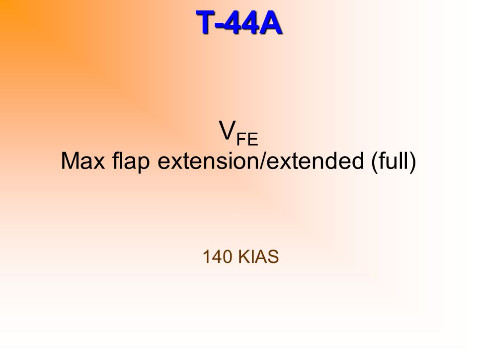 VFE Max flap extension/extended (full)