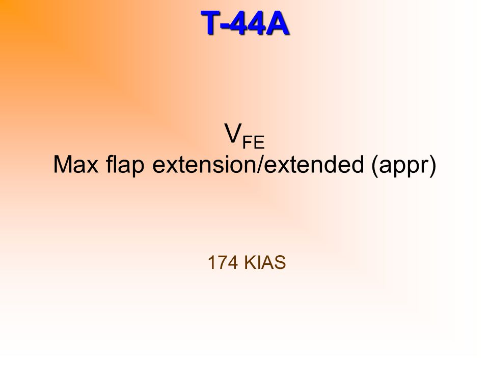 VFE Max flap extension/extended (appr)