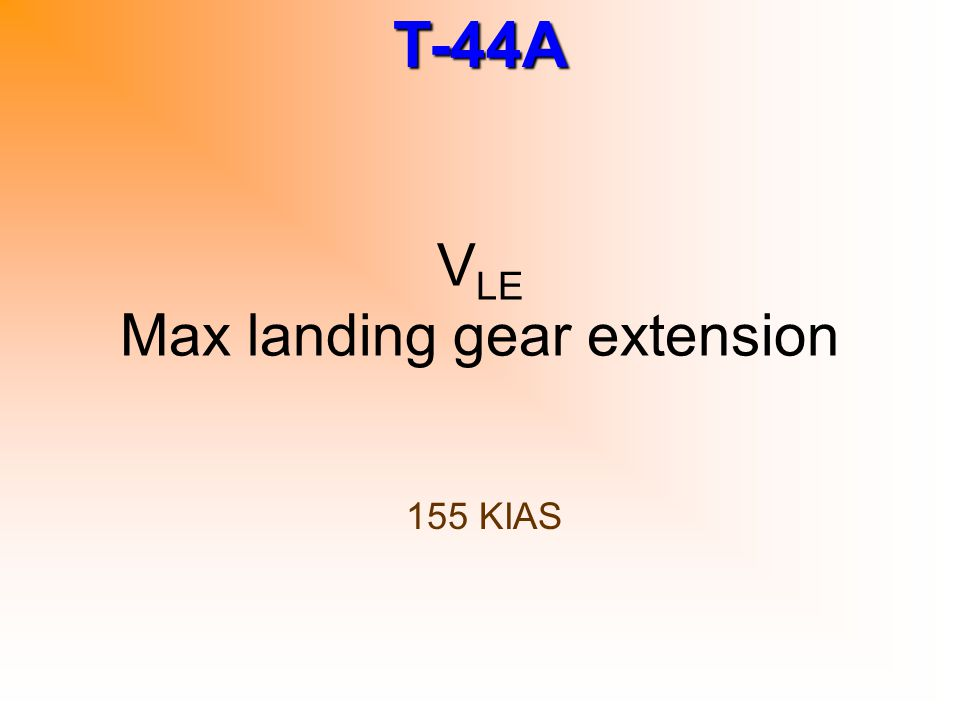 VLE Max landing gear extension