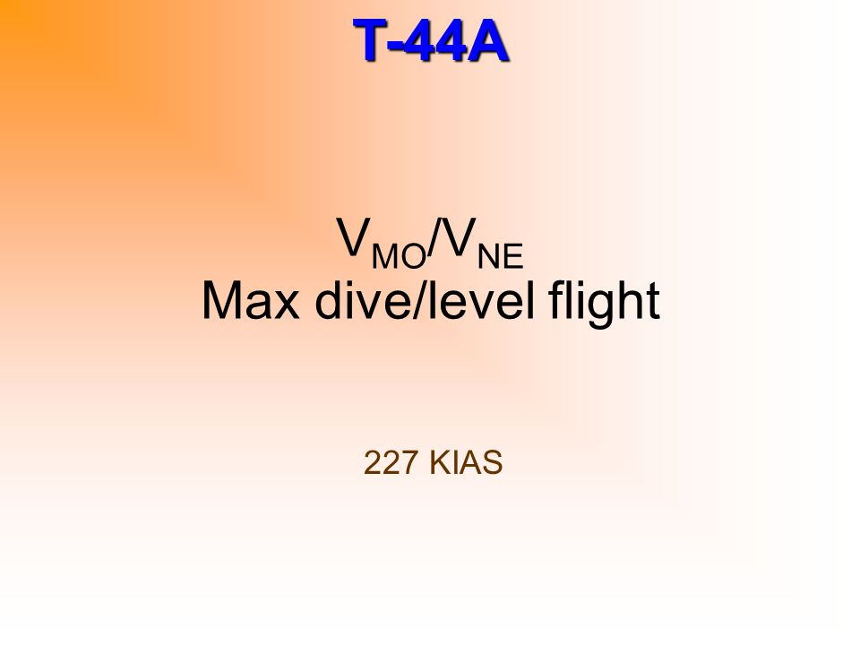 VMO/VNE Max dive/level flight