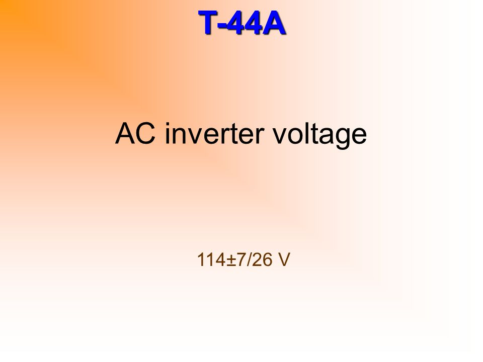 AC inverter voltage 114±7/26 V