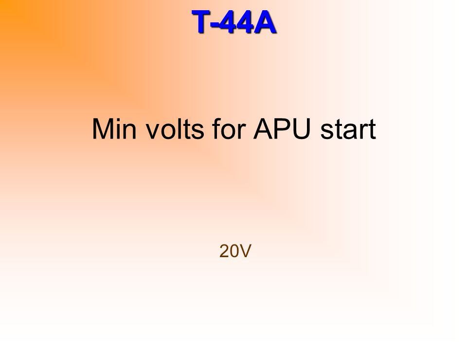 Min volts for APU start 20V