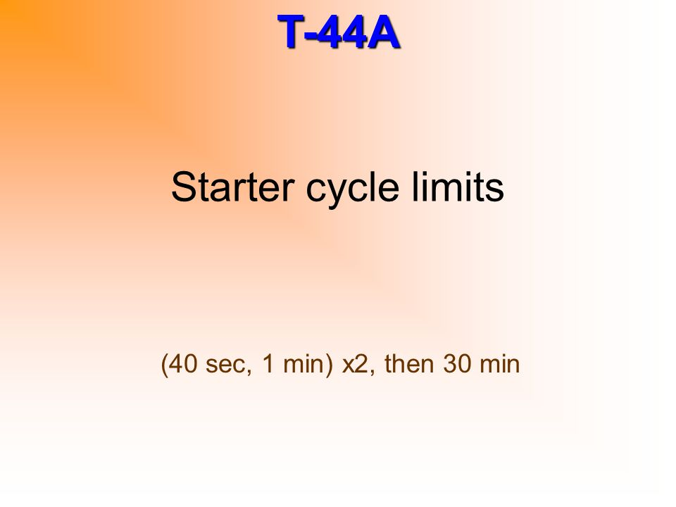 Starter cycle limits (40 sec, 1 min) x2, then 30 min
