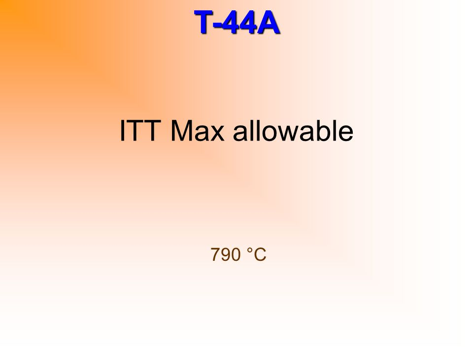 ITT Max allowable 790 °C