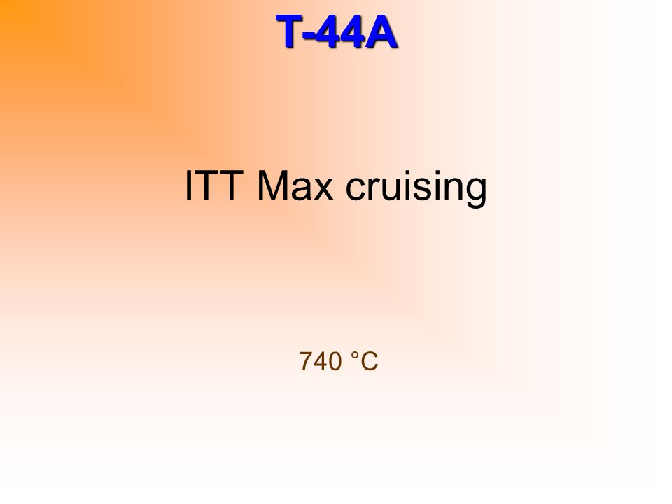 ITT Max cruising 740 °C