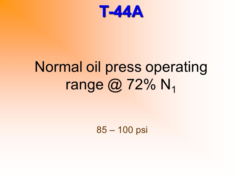 Normal oil press operating range @ 72% N1