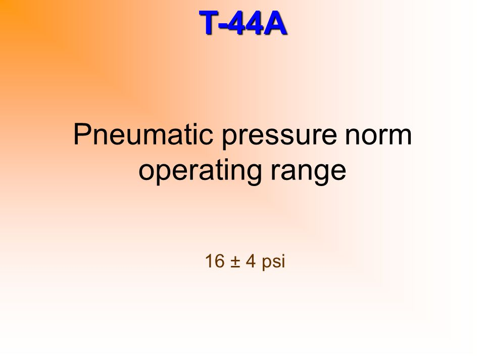 Pneumatic pressure norm operating range