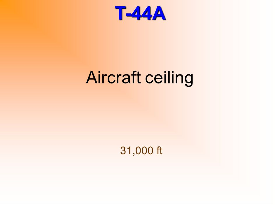 Aircraft ceiling 31,000 ft