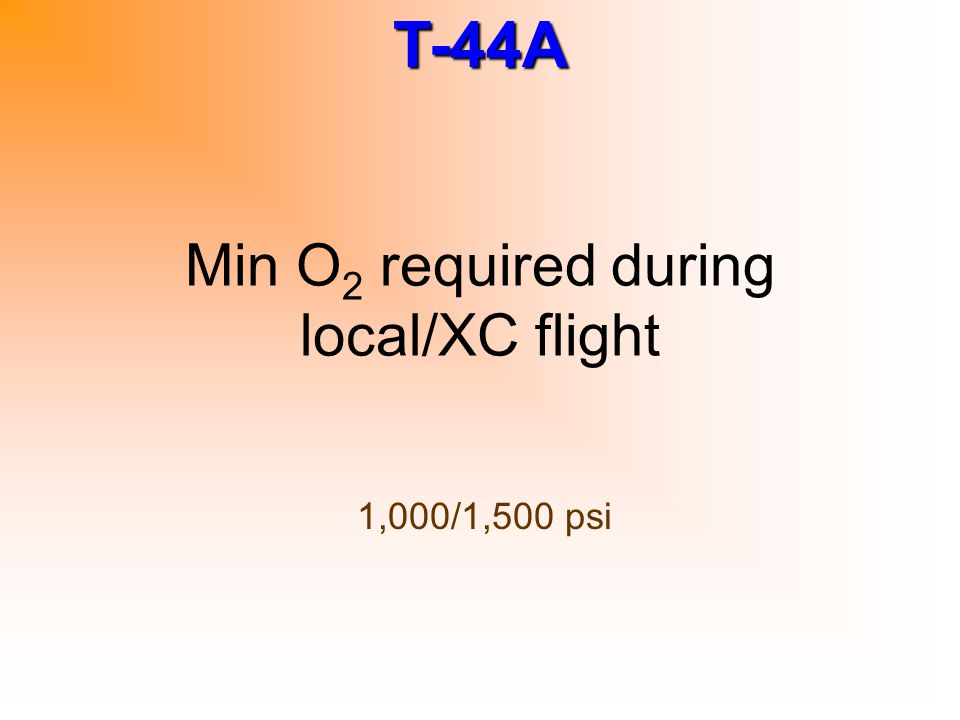 Min O2 required during local/XC flight