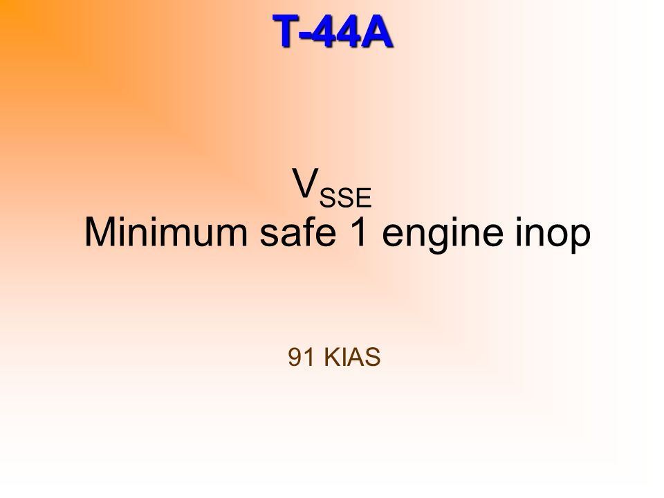 VSSE Minimum safe 1 engine inop