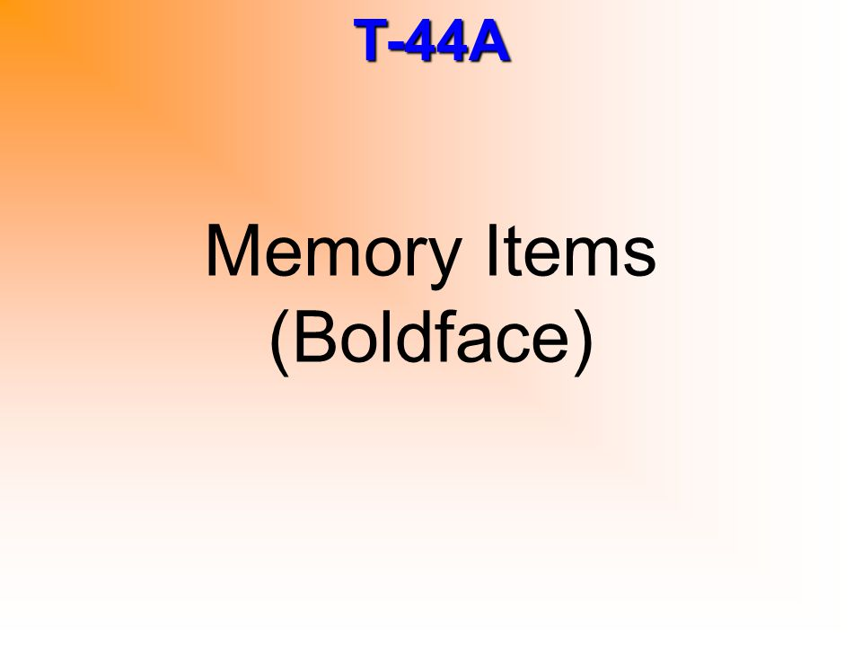 Memory Items (Boldface)