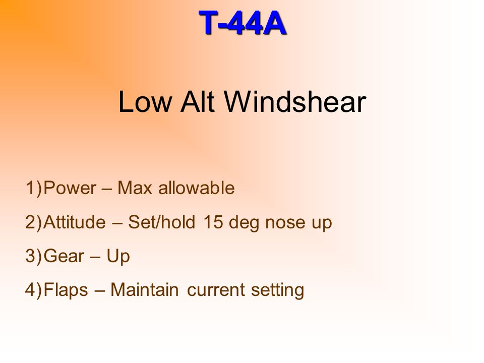 Low Alt Windshear Power – Max allowable
