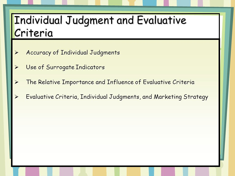 Individual Judgment and Evaluative Criteria