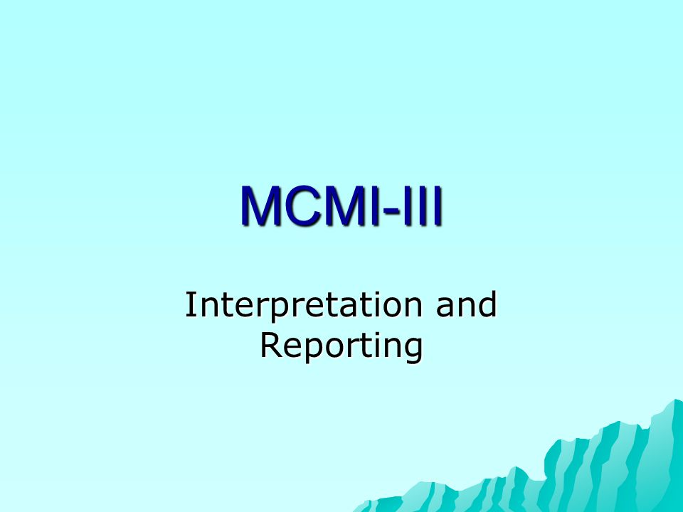 Interpretation and Reporting